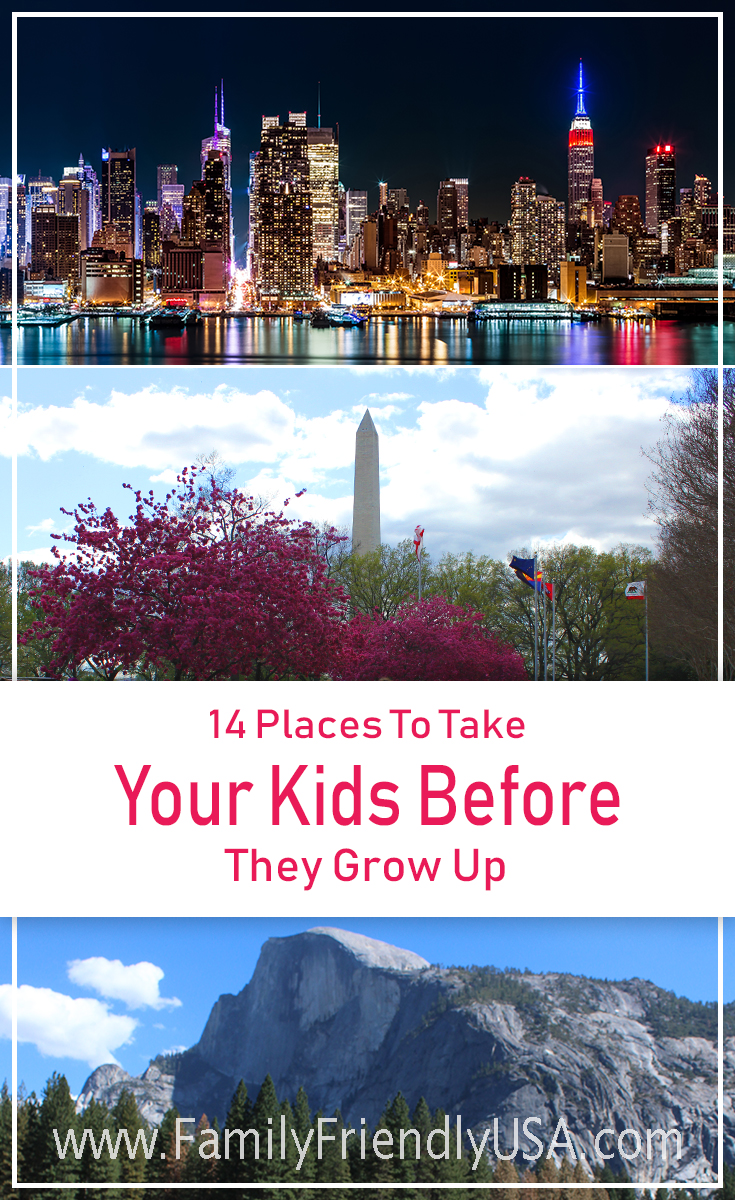 A great list of 14 vital places to take your kids to give your kids a strong sense of their home before they grow up and venture out on their own.